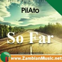 Download Pilato Songs | Zambian Music | Zambian Songs